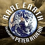Rare Earth Rare Earth Featuring Peter Rivera
