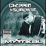 Mystikal Jive Records Presents: Mystikal - Chopped And Screwed