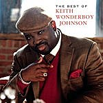Keith Wonderboy Johnson & The Spiritual Voices The Best Of Keith Wonderboy Johnson