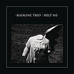 Alkaline Trio Help Me (Single)