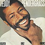 Teddy Pendergrass Heaven Only Knows