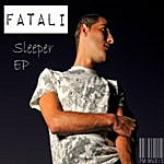 Fatali Sleeper Ep