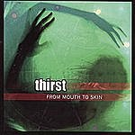 Thirst From Mouth To Skin