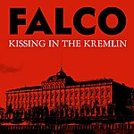 Falco Kissing In The Kremlin (3-Track Maxi-Single)