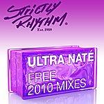 Ultra Naté Free (2010 Mixes)