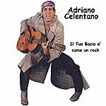 Adriano Celentano Il Tuo Bacio E' Come Un Rock