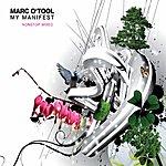 Marc O'Tool My Manifest