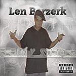 Len Berzerk Reality Strikez