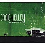 Craig Kelley Band Back In The Fold