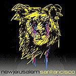 New Jerusalem San Francisco (Single)