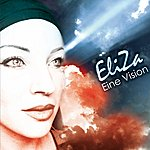 Eliza Eine Vision (3-Track Maxi-Single)