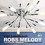 Cari Lekebusch Robs Melody (3-Track Maxi-Single)