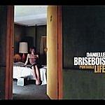 Danielle Brisebois Portable Life
