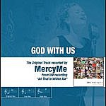 MercyMe God With Us - The Original Accompaniment Track As Performed By Mercyme