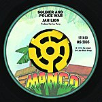 Jah Lion Soldier And Police War