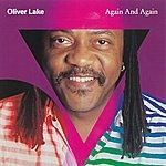 Oliver Lake Again And Again