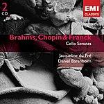 Jacqueline Du Pré Brahms/Chopin/Franck: Cello Sonatas