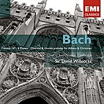 Sir David Willcocks Bach: Cantata No 147; The Six Motets/Chorales & Chorale Preludes For Advent And Christmas