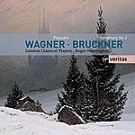 London Classical Players Wagner: Orchestral Extracts/Bruckner: Symphony No 3