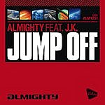 The Almighty Almighty Presents: Jump Off (4-Track Maxi-Single)