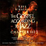 Kevin Whalum The Gospel According To Jazz - Chapter III