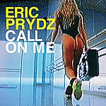 Eric Prydz Call On Me (5-Track Maxi-Single)