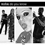 N.O.H.A. Do You Know