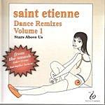 Saint Etienne Dance Remixes, Vol. 1: Stars Above Us (7-Track Maxi-Single)
