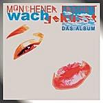 Münchener Freiheit Wachgeküsst