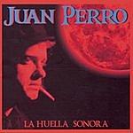 Juan Perro La Huella Sonora