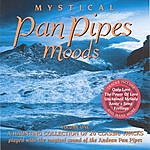 Unknown Mystical Pan Pipes Moods