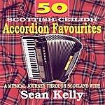 Sean Kelly 50 Scottish Accordion Favourites