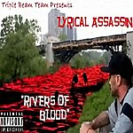 Lyrical Assassin Rivers Of Blood (Parental Advisory)