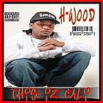 H-wood This Iz Cali (Parental Advisory)