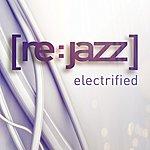 [re:jazz] Electrified