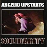Angelic Upstarts Solidarity