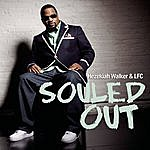 Hezekiah Walker & The Love Fellowship Crusade Choir Souled Out (Single)