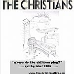 The Christians Where Do The Children Play (Single)