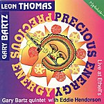 Gary Bartz Precious Energy - Live At Ethell's