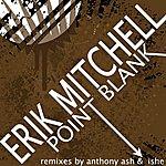 Erik Mitchell Point Blank (3-Track Maxi-Single)