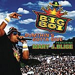 Big Boi Sumthin's Gotta Give (Single) (Parental Advisory)