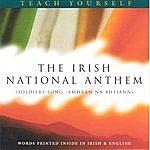 Unknown The Irish National Anthem