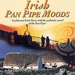 Unknown Irish Pan Pipes Moods