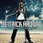 Deitrick Haddon I'm Alive/The Word