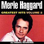 Merle Haggard Greatest Hits, Vol. 2
