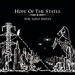 Hope Of The States The Lost Riots (Alternate Version)