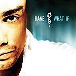 Kane What If