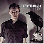 Jay-Jay Johanson Poison