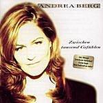 Andrea Berg Zwischen Tausend Gefühlen