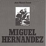 Joan Manuel Serrat Miguel Hernandez